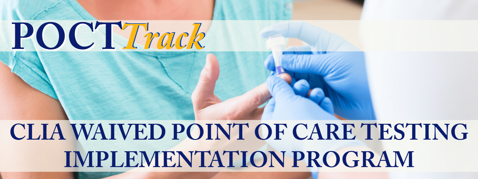 Point of Care Implementation Program (POCTTrack)