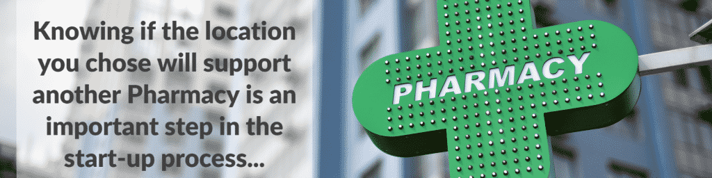 pharmacy location study, pharmacy location feasibility study, open a new pharmacy